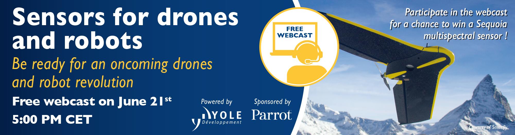 Webcast sensors for drones and robots - Yole Developpement
