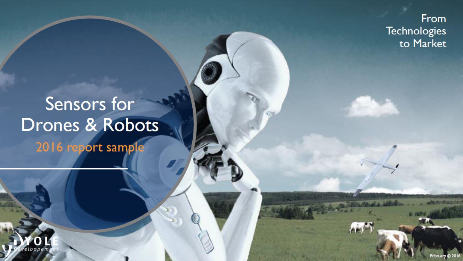 Sensors for drones and robots 2016 - Yole Developpement