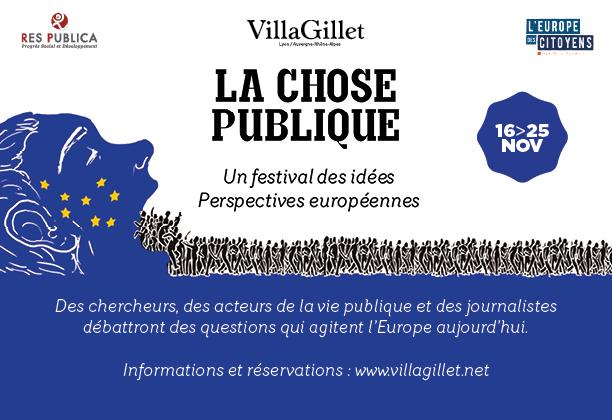 La Chose Publique: un festival des idées. Du 16 au 25 novembre à Lyon www.villagillet.net