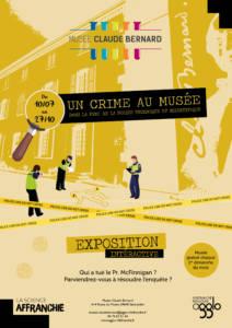 Affiche de l'expostion sur la police scientifique au Musée Claude Bernard