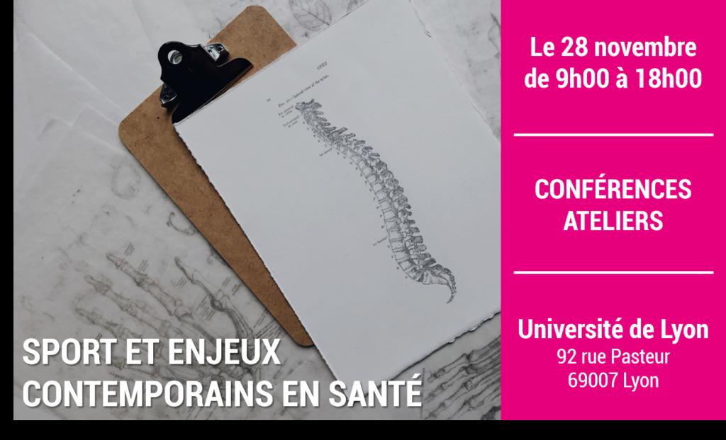 Le 28 novembre de 9h à 18h. Conférences et ateliers; thématique: le sport et les enjeux contemporains en santé