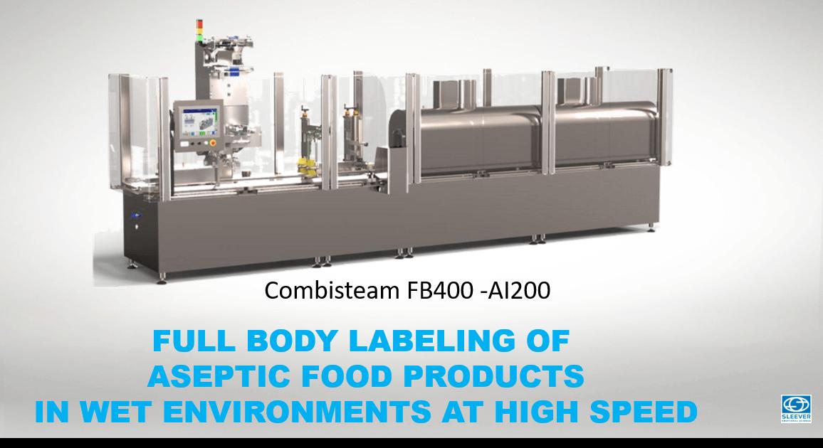 La Machine de conditionnement Combisteam FB400 pour vos opérations d'étiquetage à haute cadence en milieu aseptique et humide