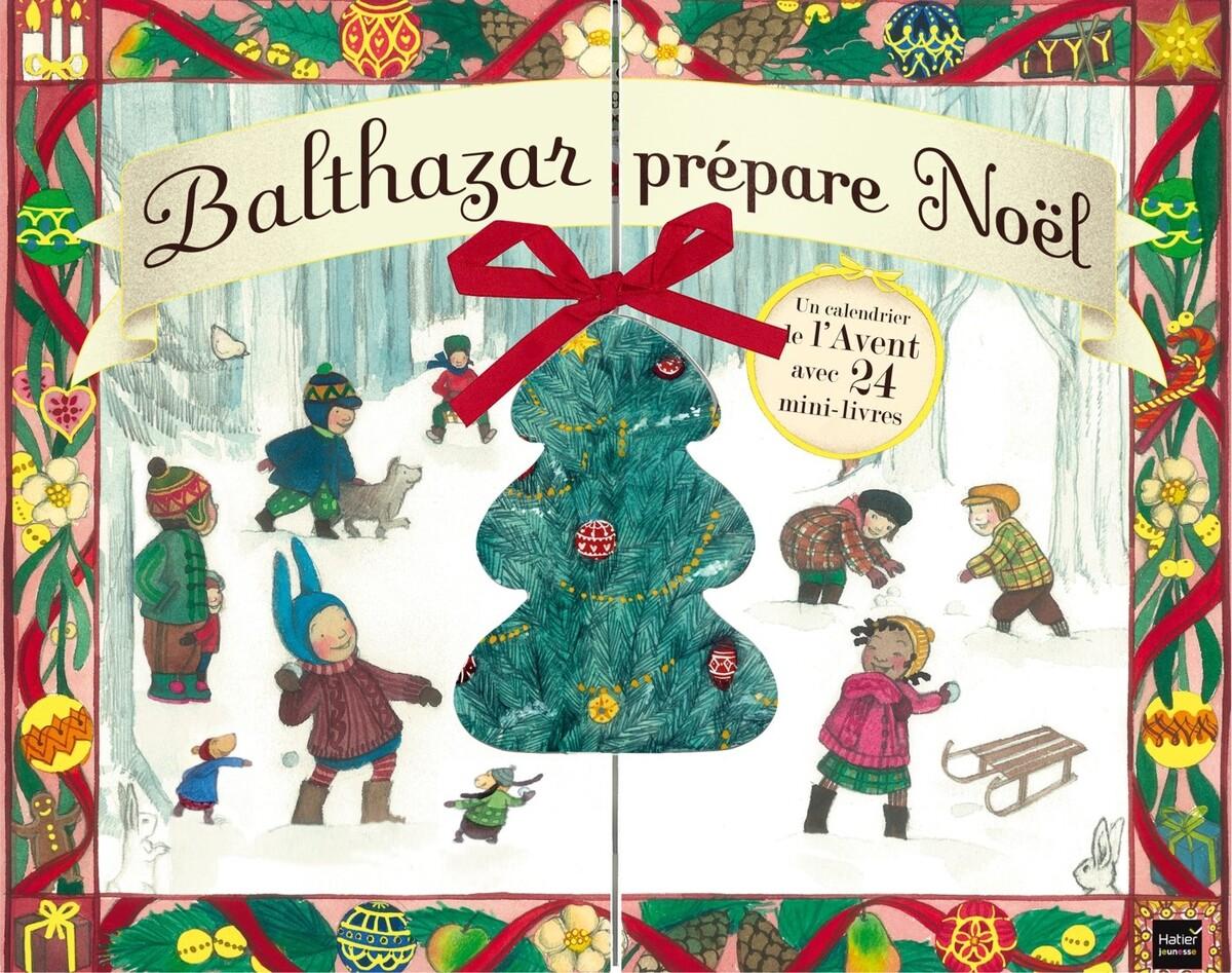 Balthazar prépare Noël - Un calendrier de l'Avent avec 24 mini-livres