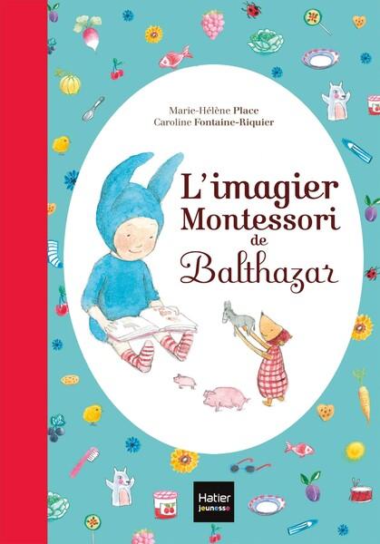 Balthazar - : L'imagier Montessori de Balthaza